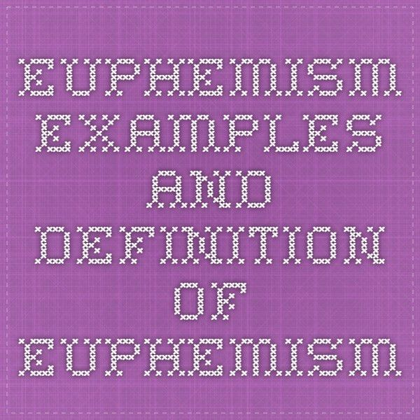 Euphemism - Examples and Definition of Euphemism | High school ...
