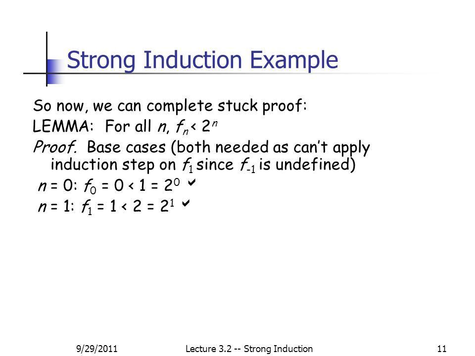 9/29/2011Lecture Strong Induction1 Lecture 3.2: Strong Induction ...