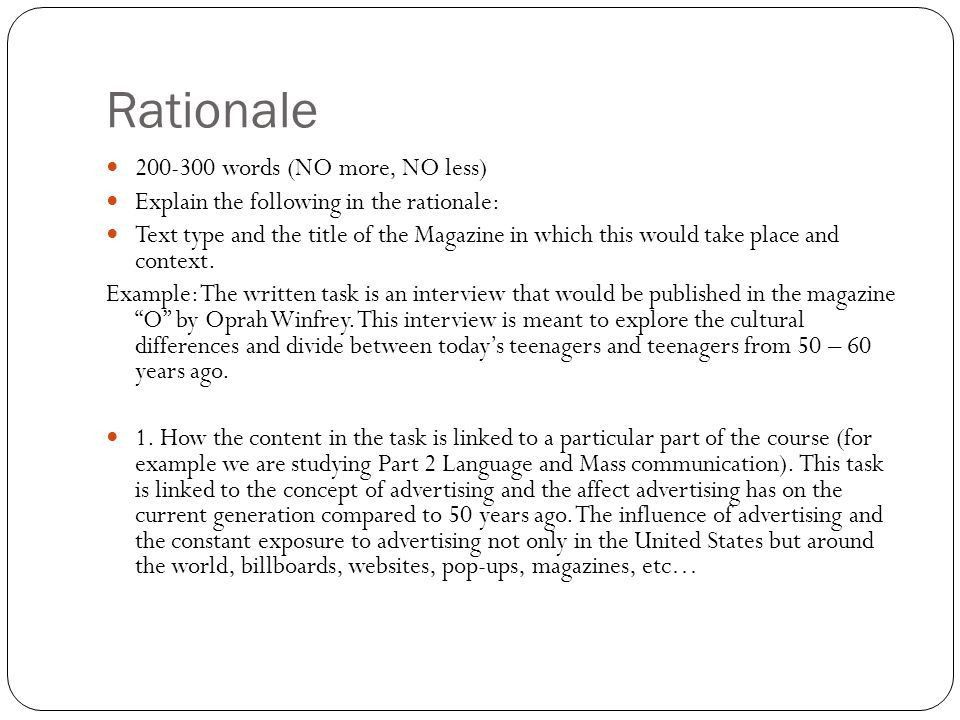 Rationale Written Task. Rationale words (NO more, NO less) Explain ...