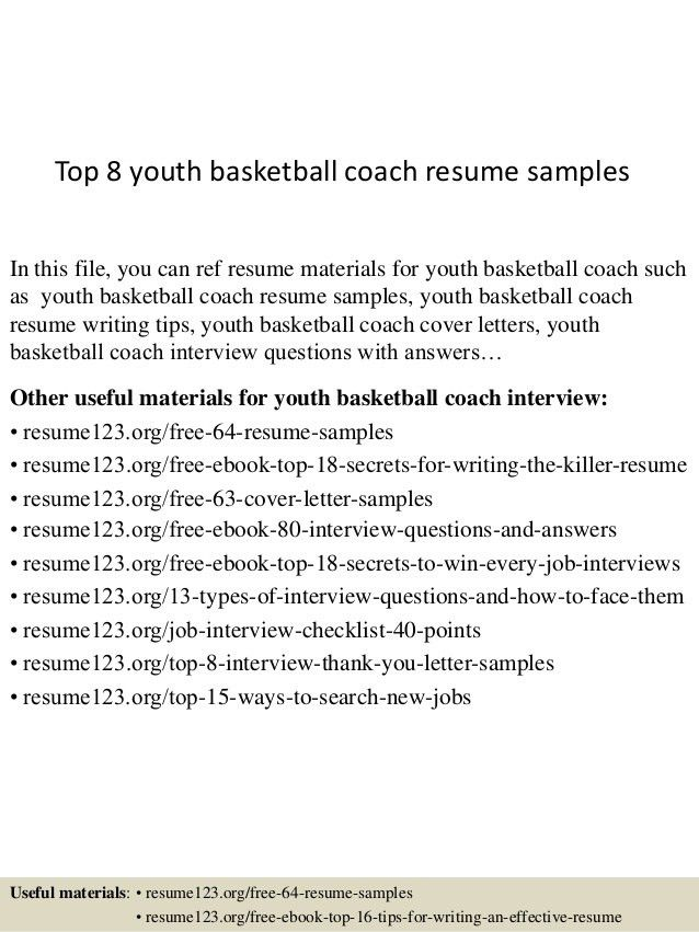 top-8-youth-basketball-coach-resume-samples-1-638.jpg?cb=1432888260