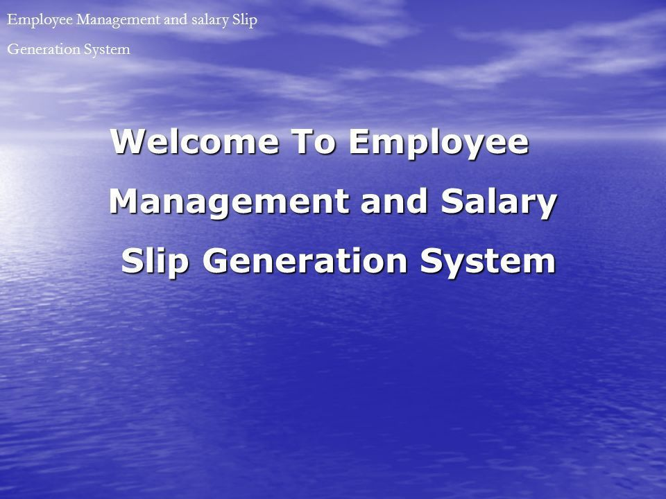 Management and Salary Employee Management and salary Slip - ppt ...