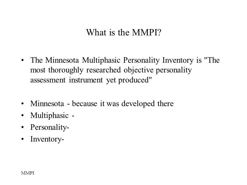 The Minnesota Multiphasic Personality Inventory - ppt video online ...
