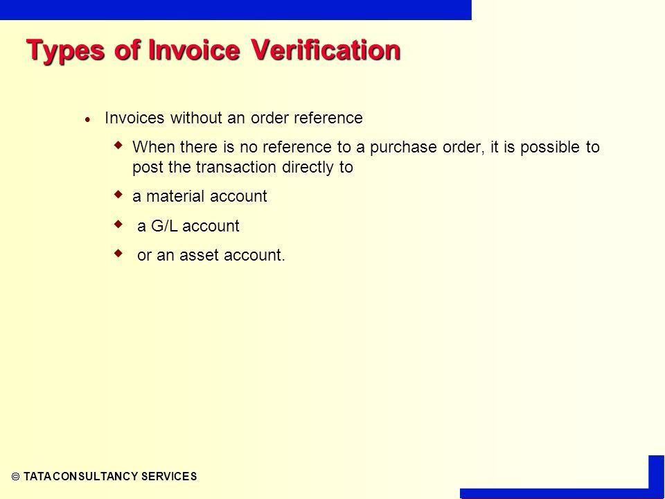 TATA CONSULTANCY SERVICES MM - INVOICE VERIFICATION. - ppt download
