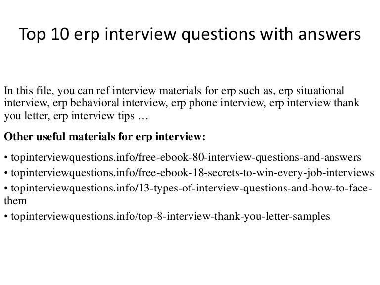 top10erpinterviewquestionswithanswers-141215005457-conversion-gate02-thumbnail-4.jpg?cb=1504632096