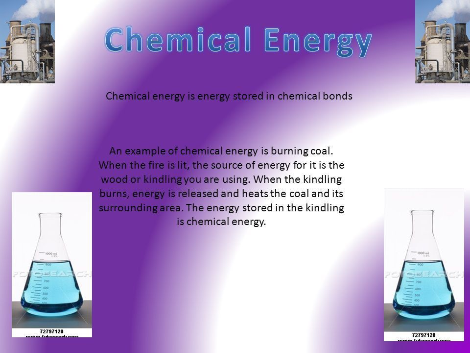 By: D. W., S. R., R. K., and F. B.. Nonrenewable Chemical energy ...
