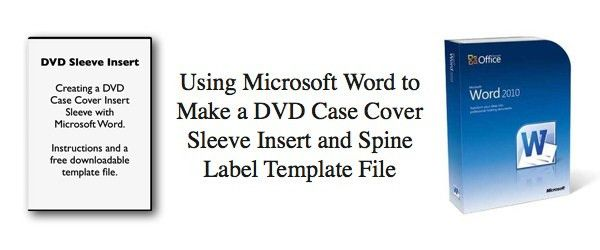 Using Microsoft Word to Make a DVD Case Cover Sleeve Insert and ...