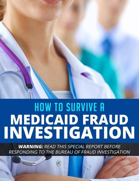 Medicaid Fraud Investigations | Answers to Frequently Asked ...