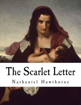 The Scarlet Letter: A Romance by Nathaniel Hawthorne, Paperback ...