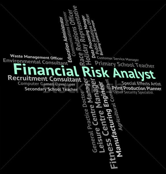 Financial Risk Analyst Represents Insecurity Beware And Risky ...