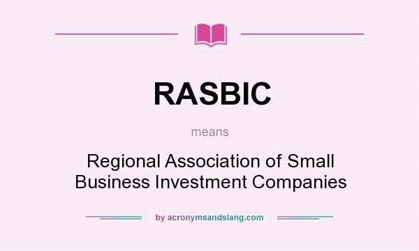 What does RASBIC mean? - Definition of RASBIC - RASBIC stands for ...