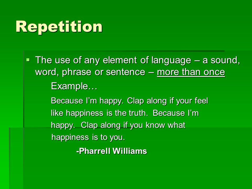 Poetry Elements Ms. Smith's ELA. Rhyme  The repetition of sounds ...