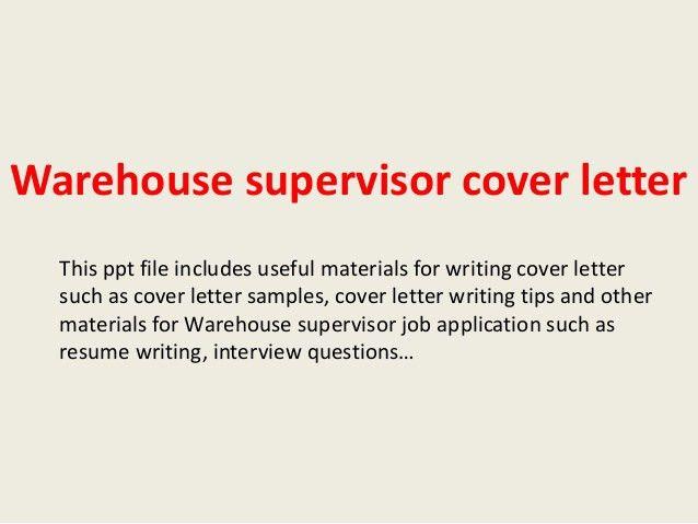 warehouse-supervisor-cover-letter-1-638.jpg?cb=1392940413
