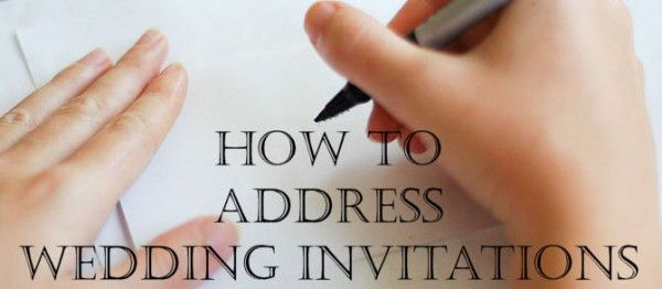 How To Properly Address Wedding Invitations | Unique Wedding Ideas ...