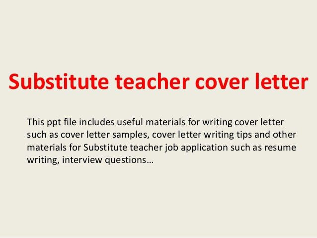 substitute-teacher-cover-letter-1-638.jpg?cb=1393286916