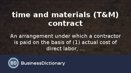 What is time and materials (T&M) contract? definition and meaning ...