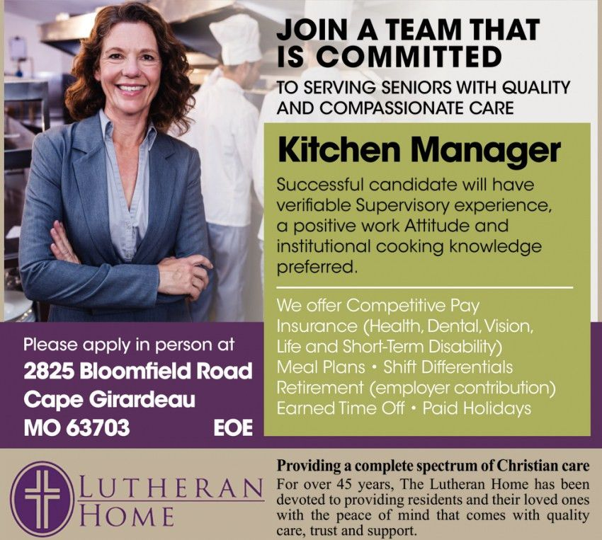 Kitchen Manager, Lutheran Home, Cape Girardeau, MO