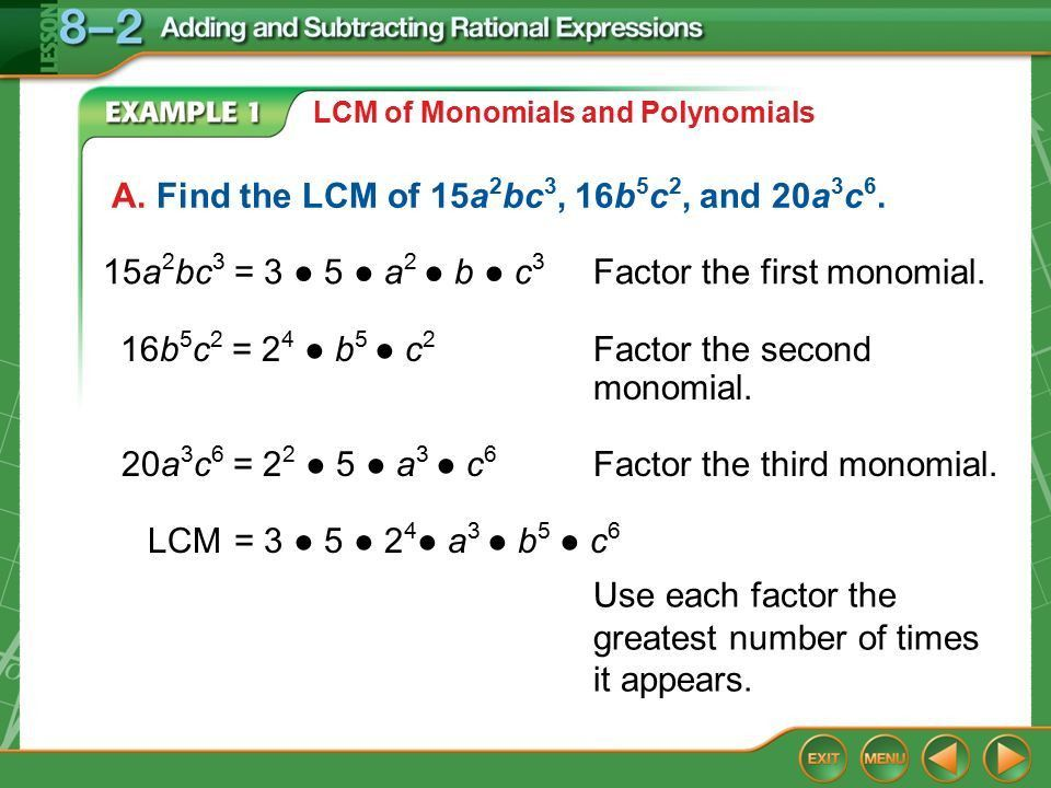Example 1A LCM of Monomials and Polynomials A. Find the LCM of 15a ...