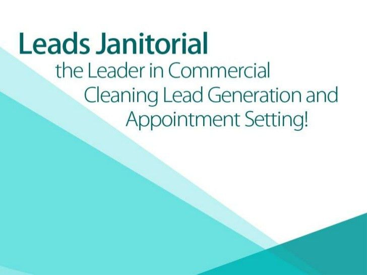 Leads Janitorial the Leader in Commercial Cleaning Lead Generation an…