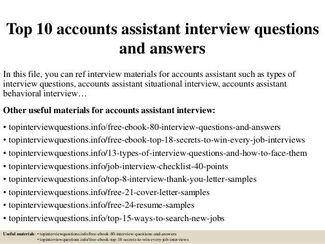 top-10-accounts-assistant -interview-questions-and-answers-1-638.jpg?cb=1427514585