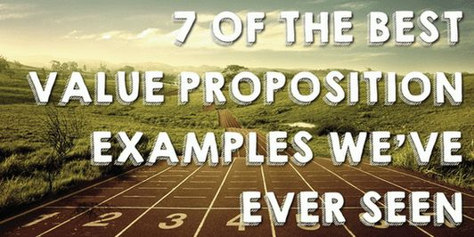 7 of the Best Value Proposition Examples We've Ever Seen | Top ...