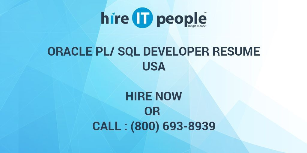 Oracle PL/SQL Developer Resume - Hire IT People - We get IT done
