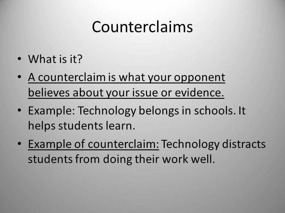 Counterclaims and Rebuttals: How are the two different? - ppt ...