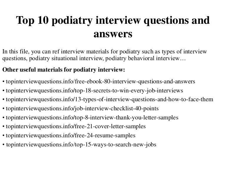 Top 10 podiatry interview questions and answers