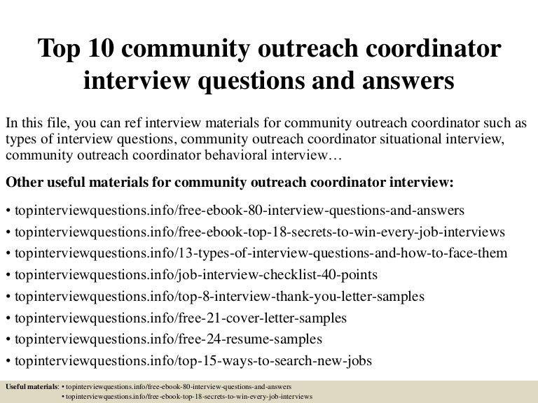 top10communityoutreachcoordinatorinterviewquestionsandanswers-150411073014-conversion-gate01-thumbnail-4.jpg?cb=1428755460