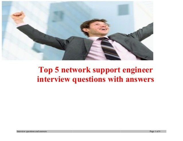 top-5-network-support-engineer -interview-questions-with-answers-1-638.jpg?cb=1383293419
