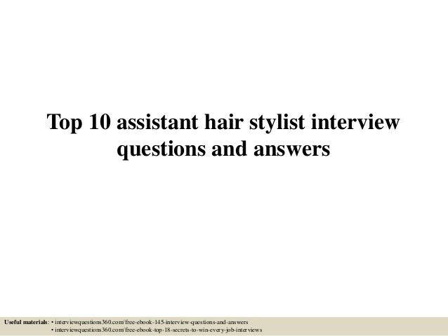 top-10-assistant-hair-stylist -interview-questions-and-answers-1-638.jpg?cb=1433296922