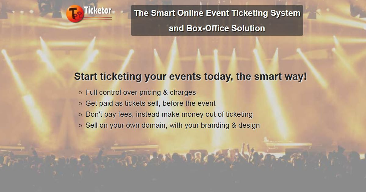 Ticketor: Sell Tickets on Your Own Website and Collect Cash ...
