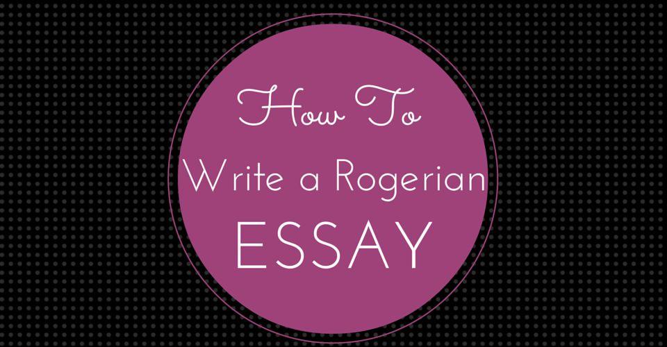 How to Write a Rogerian Essay - Essay Writing