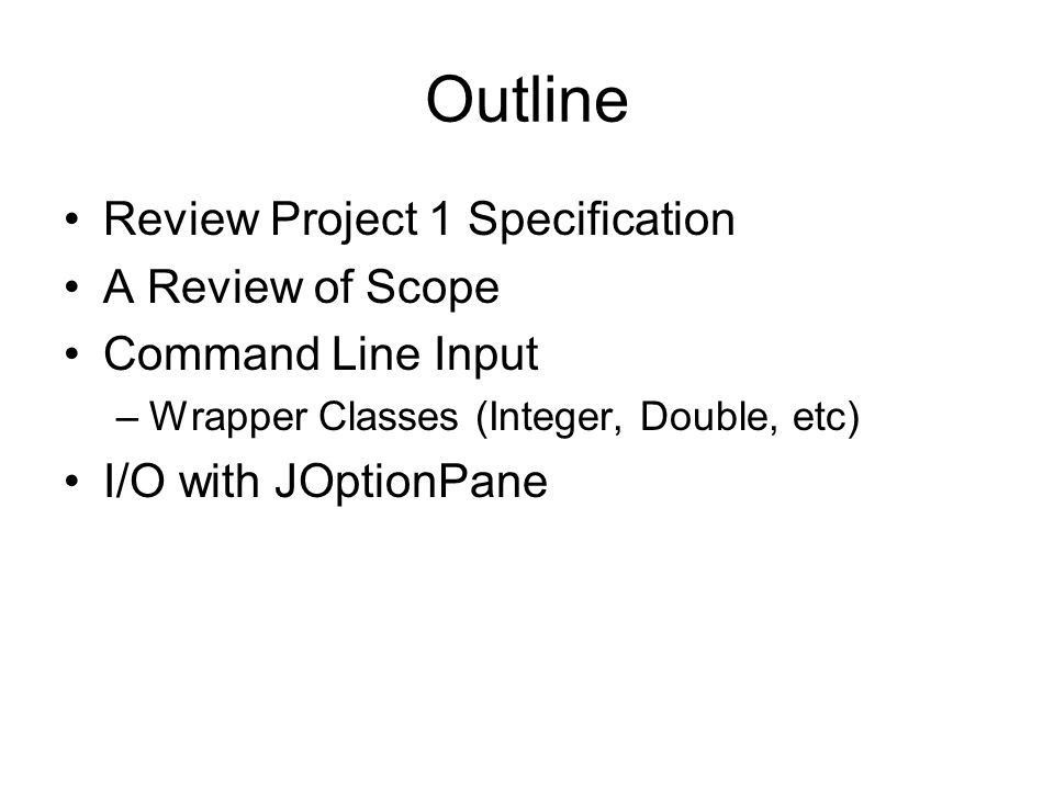 IC211 Lecture 8 I/O: Command Line And JOptionPane. - ppt download