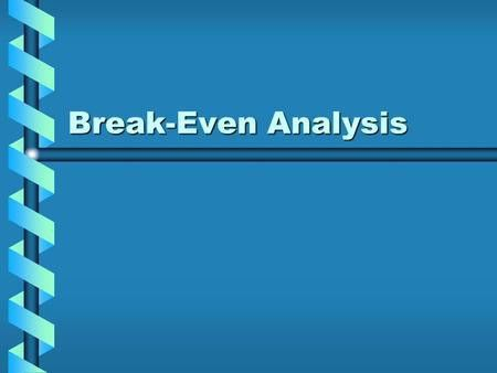 Define Breakeven Analysis 74 | Jobs.billybullock.us