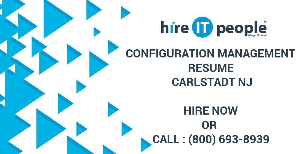 Configuration Management Resume Carlstadt NJ - Hire IT People ...