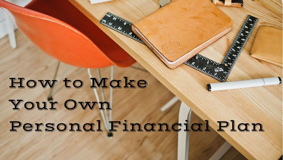 How to Make Your Own Personal Financial Plan - Mom and Dad Money