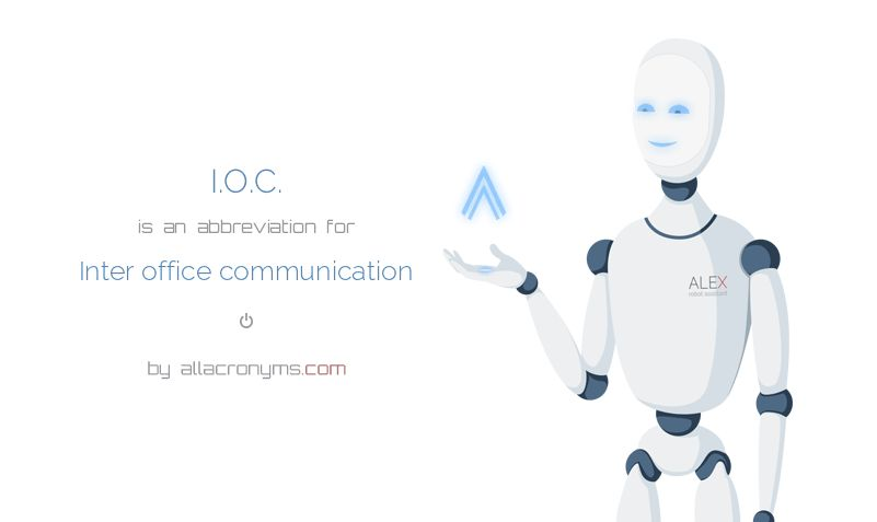 I.O.C. abbreviation stands for Inter office communication