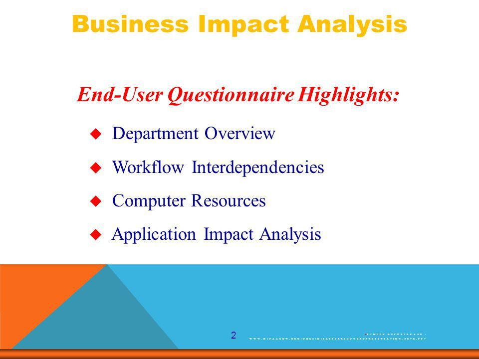 1 The process of analyzing all core business functions and ...