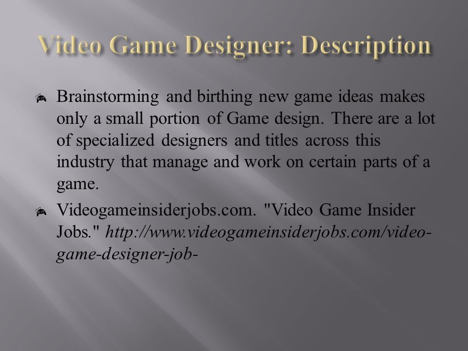 Brandon Martin 5 th hour.  Video Game Designer Is one of the ...