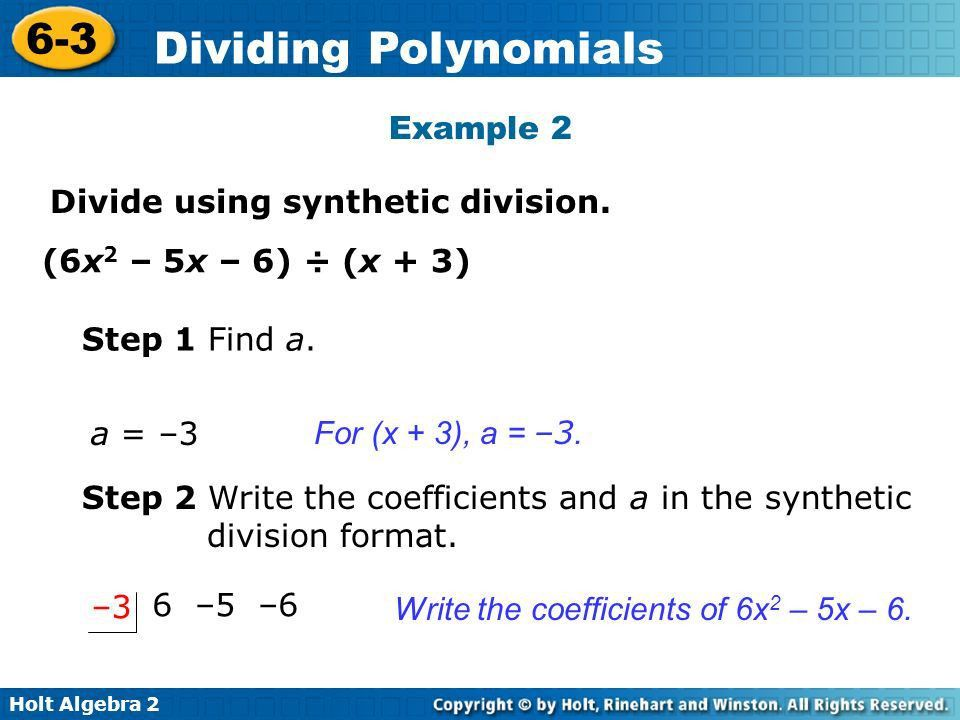 Holt Algebra Dividing Polynomials Synthetic division is a ...