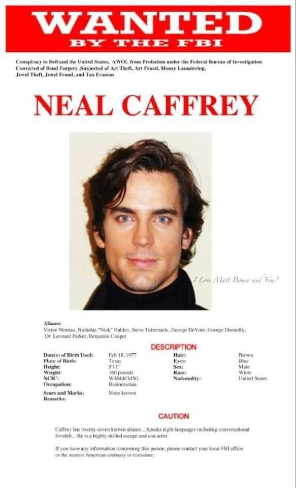 Wanted poster Neal Caffrey | white collar | Pinterest | Neal ...