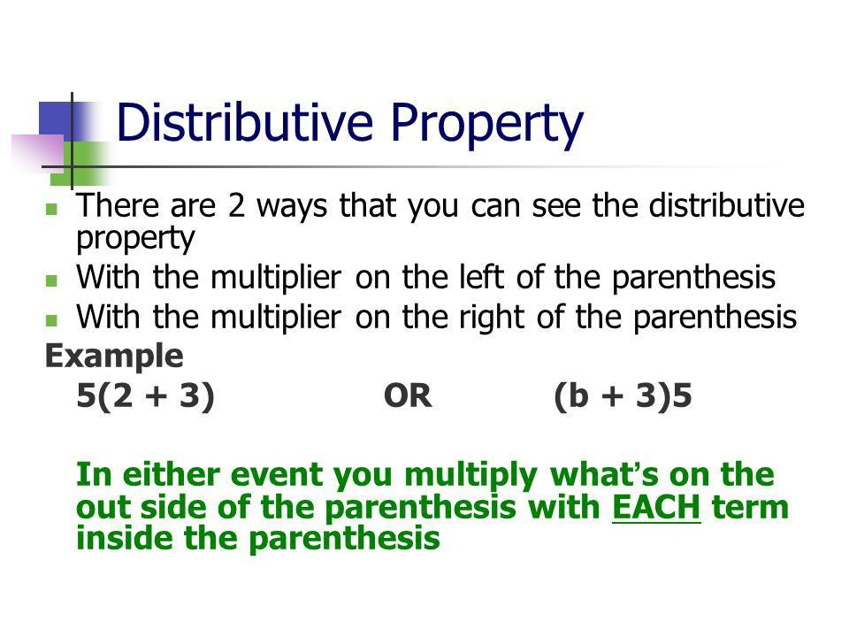 The Distributive Property 6.EE.A.2b, 6.EE.A.3, and 6.EE.A ppt download