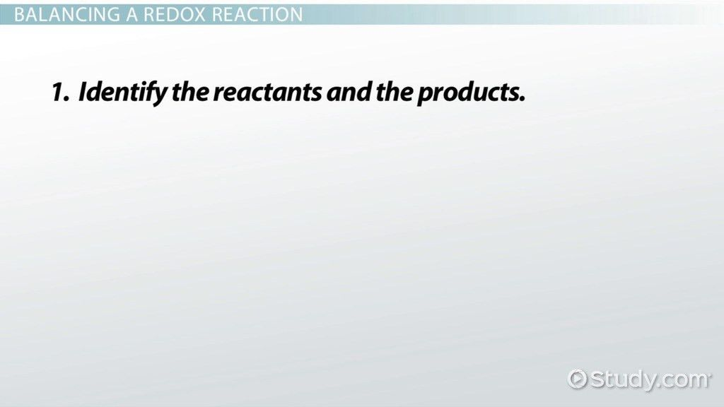 Balancing Redox Reactions and Identifying Oxidizing and Reducing ...