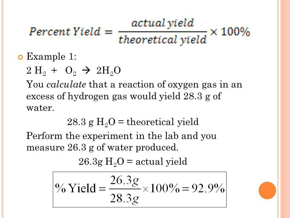 P ERCENT Y IELD. OBJECTIVE I can calculate percent yield of a ...