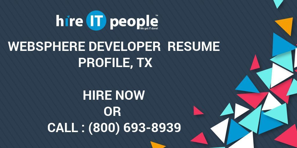 WebSphere Developer Resume Profile, TX - Hire IT People - We get ...