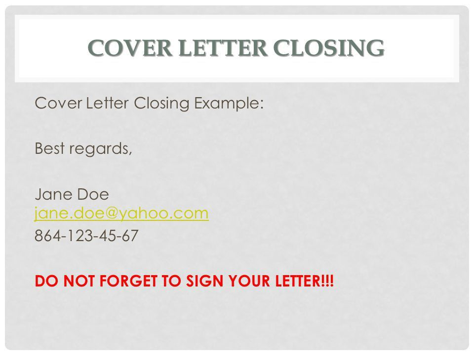 how to close cover letter. how to address cover letter out contact ...
