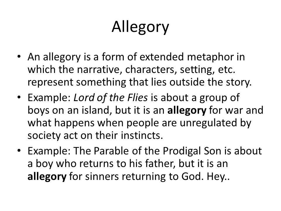 Allegory An allegory is a form of extended metaphor in which the ...