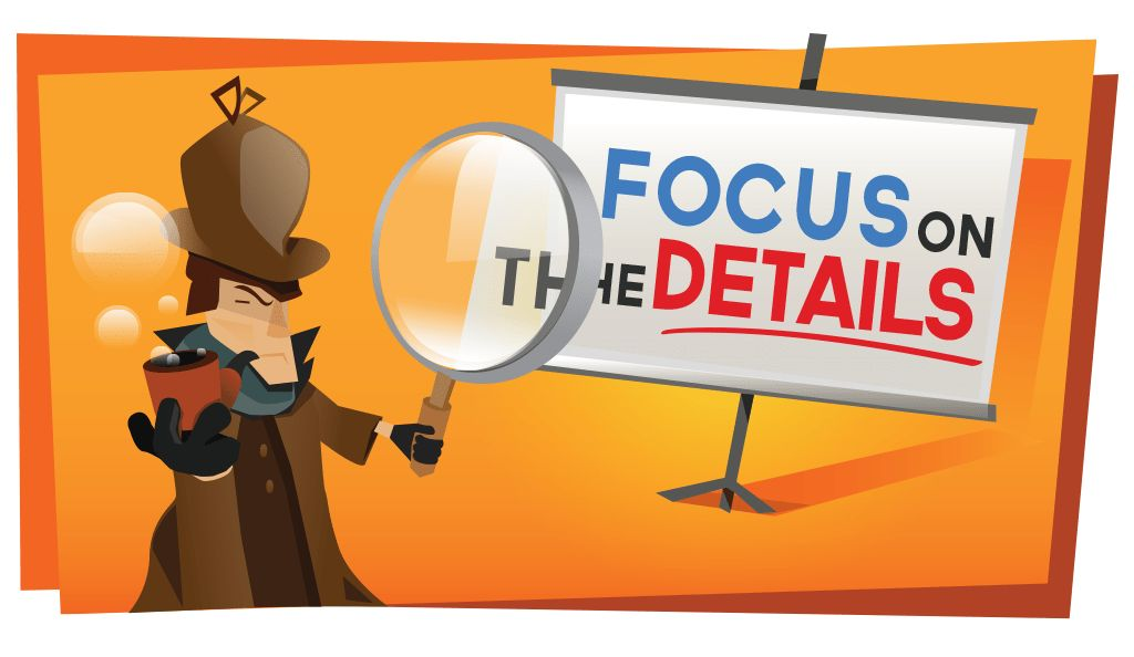 Focus on the details in your PowerPoint presentation