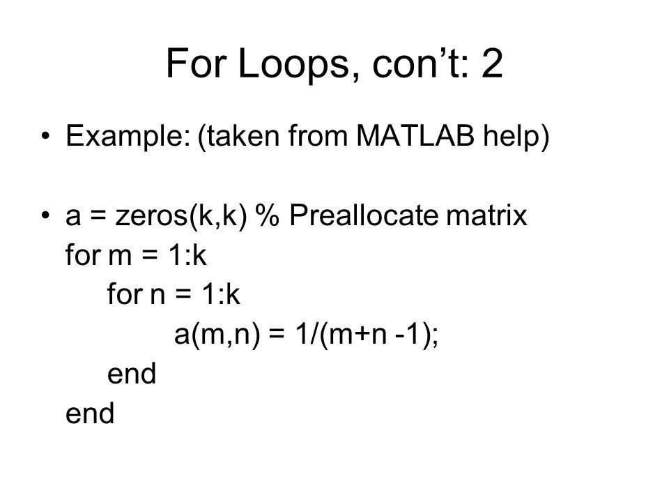 MATLAB Loops and Branching. - ppt video online download