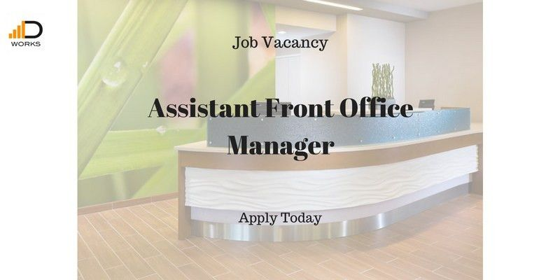 Job Vacancy - Assistant Front Office Manager - Duma Works Blog